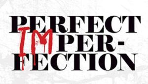 perfect imperfectins
